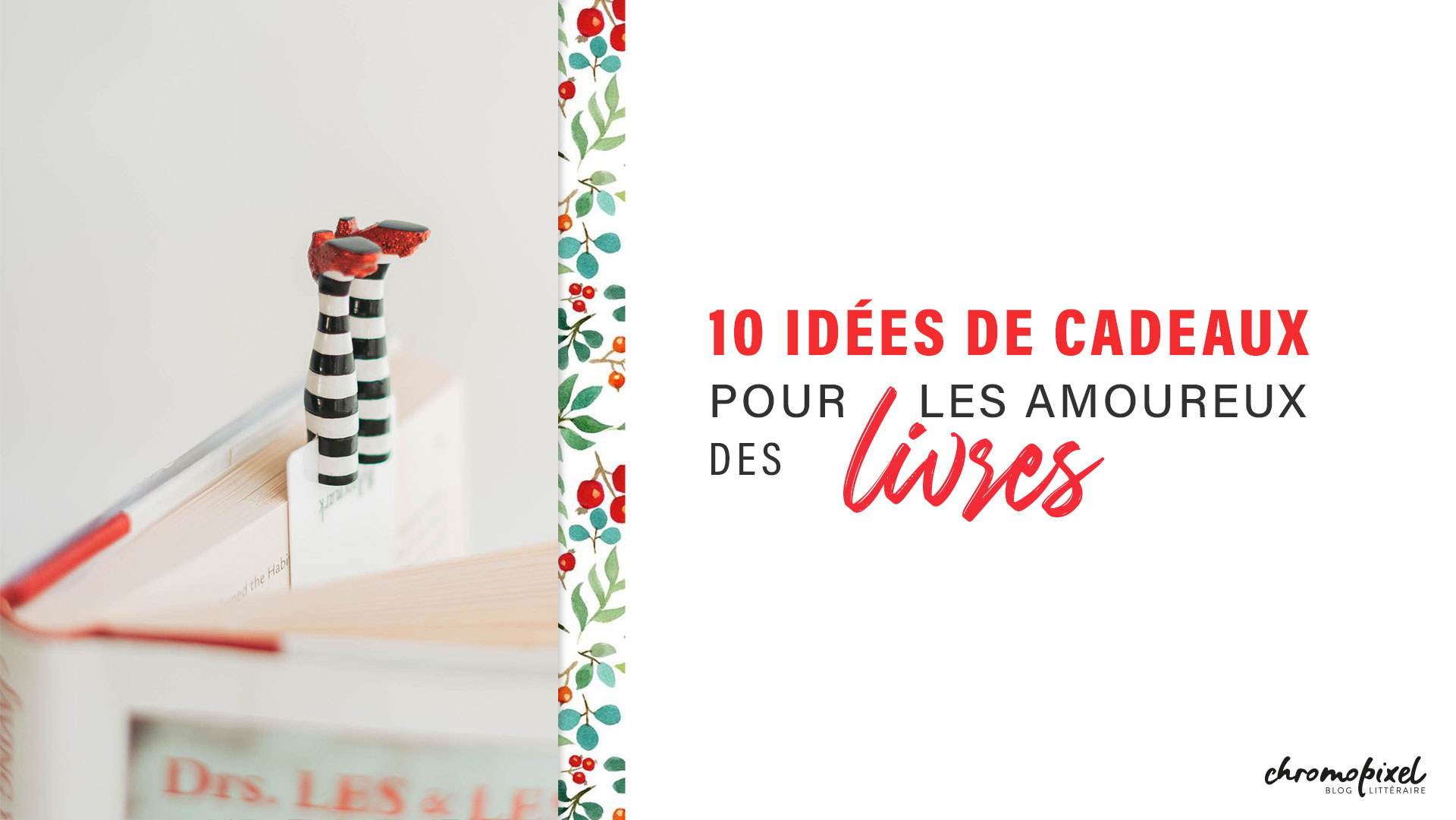 10-idees-cadeaux-amoureux-livres-littéraires
