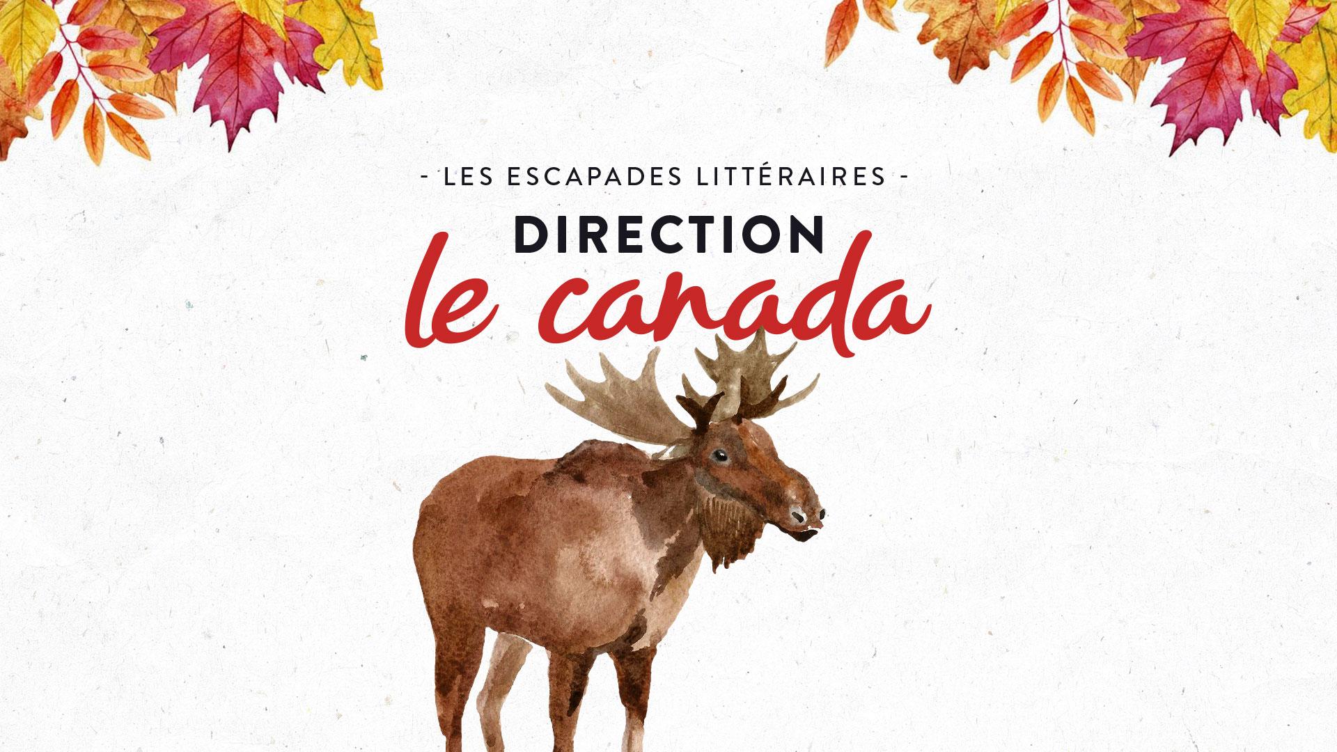 Les escapades littéraires le canada