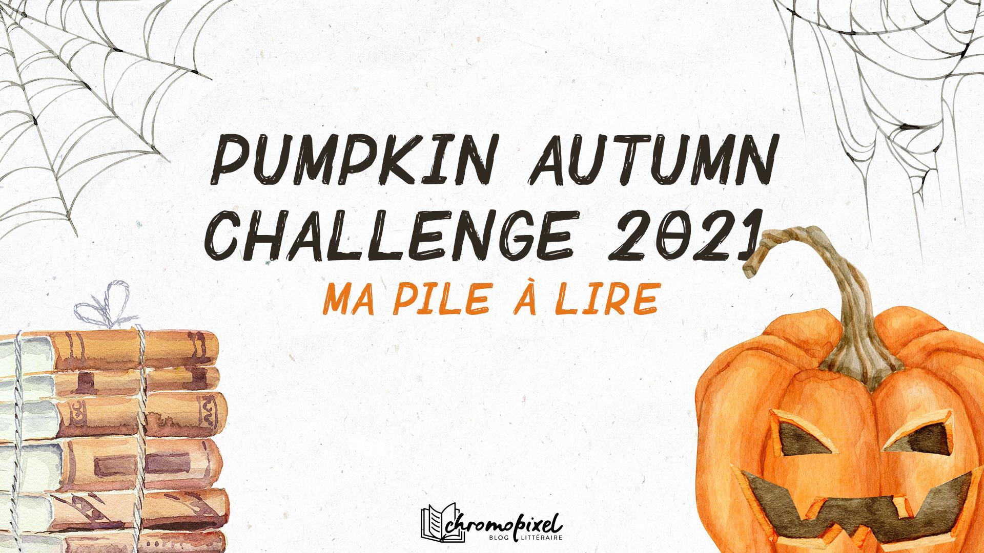 Pumpkin Autumn Challenge 2021